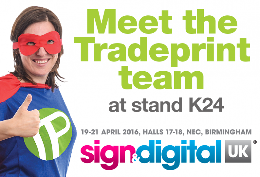 Tradeprint at Sign & Digital UK 2016