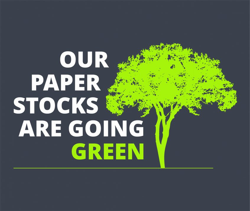 Our Paper Stocks Are Going Green