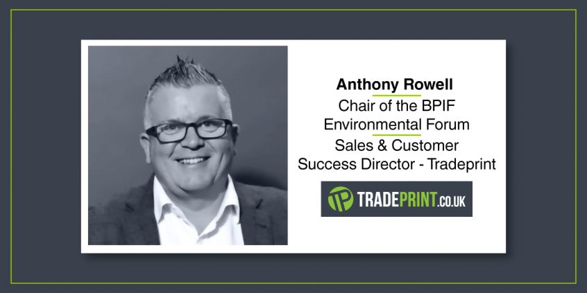 Anthony Rowell Chair of the BPIF Environmental Forum